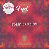 Hillsong Chapel: Forever Reign (Chapel) by Hillsong Worship