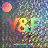 We Are Young & Free de Hillsong Young & Free