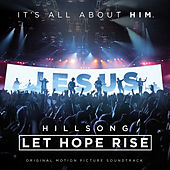 Let Hope Rise – The Hillsong Movie Soundtrack de Various Artists