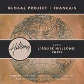 Global Project FRANÇAIS (French) de Hillsong En Français