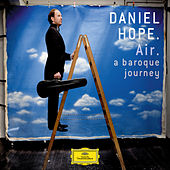 Air - A Baroque Journey by Daniel Hope (Classical)