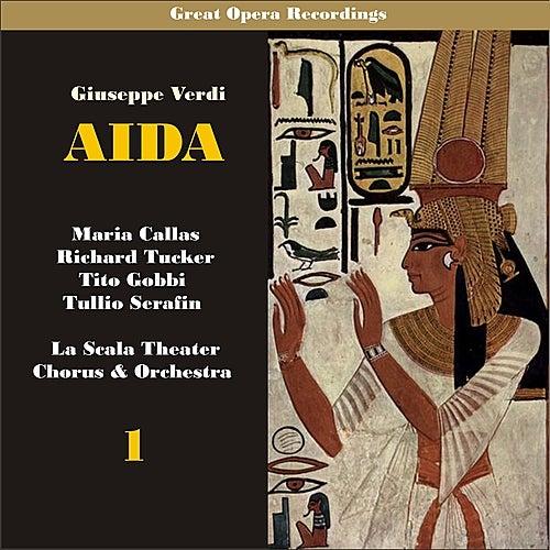 Giuseppe Verdi: Aida [Callas, Tucker, Serafin] [1955], Vol. 1 by Milan Teatro alla Scala Chorus