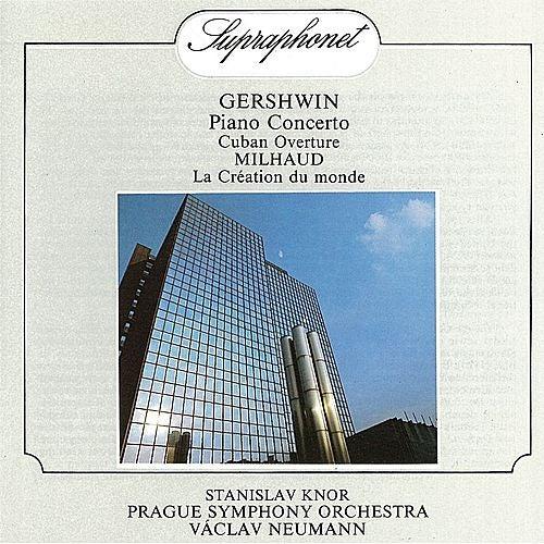 Gershwin:  Piano Concerto, Cuban Overture / Milhaud:  La Création du monde. Ballet Music, Op. 81 by Various Artists