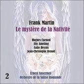 Martin: Le mystère de la Nativité [1957], Vol. 2 de Orchestre de la Suisse Romande