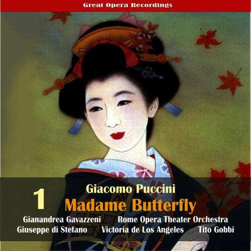 Giacomo Puccini: Madame Butterfly (Gavazzeni,De Los Angeles,Di Stefano) [1954], Vol. 1 by Rome Opera Chorus and Orchestra