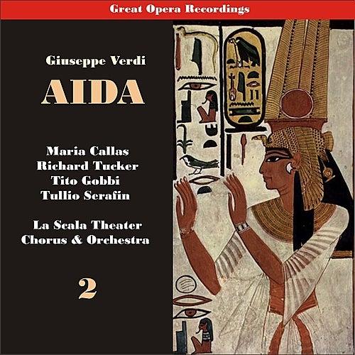 Giuseppe Verdi: Aida [Callas, Tucker, Serafin] [1955], Vol. 2 by Milan Teatro alla Scala Chorus