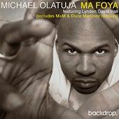 Ma Foya feat Lynden David Hall (Remixes) von Michael Olatuja