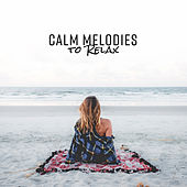 Calm Melodies to Relax de Relaxing Classical Piano Music
