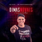 Dimas Novais ao Vivo em Paripiranga/BA by Dimas Novais