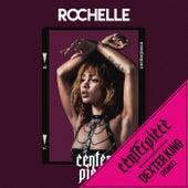 Centerpiece (DEXTER KING Remix) by Rochelle