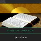 Sheet Music by Mississippi John Hurt