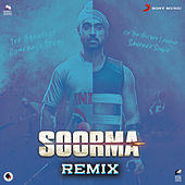 Soorma Remix de Shankar-Ehsaan-Loy