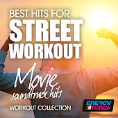 Best Hits for Street Workout Movie Soundtrack Hits Workout Collection by Various Artists
