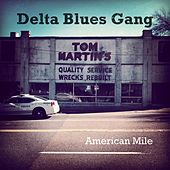 American Mile by Delta Blues Gang