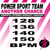 Another Chance (Powerful Uptempo Cardio, Fitness, Crossfit & Aerobics Workout Versions) by Power Sport Team