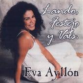 Landó, Festejo y Vals de Eva Ayllón