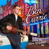 Little Ole Wine Drinker Me von Ben Currie