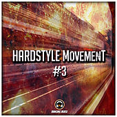 Hardstyle Movement #3 - EP by Various Artists
