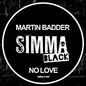 No Love by Martin Badder