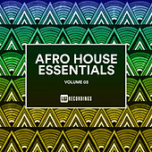Afro House Essentials, Vol. 03 - EP by Various Artists