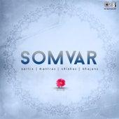 Somvar: Aartis, Mantras, Shlokas Bhajans by Various Artists