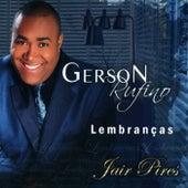 Lembranças by Gerson Rufino