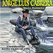 Música Romántica de Jorge Luis Cabrera con Banda Tierra Blanca