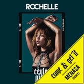 Come & Get It (Menasa Remix) by Rochelle