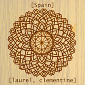 Laurel, Clementine by Spain