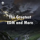 The Greatest EDM and More de Various Artists