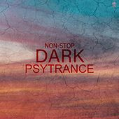 Non-Stop Dark Psytrance de Various Artists
