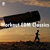 Workout EDM Classics by Various Artists