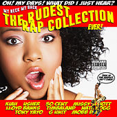 My Neck, My Back - The Rudest Rap Collection Ever by Various Artists