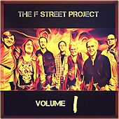 The F Street Project, Vol. I by The F Street Project