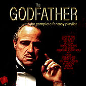 The Godfather - The Complete Fantasy Playlist de Various Artists