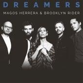 Dreamers by Magos Herrera