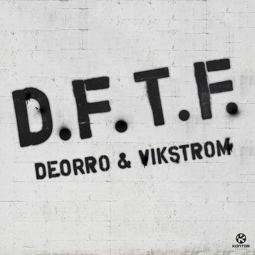 Dftf von Deorro
