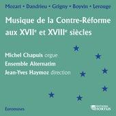 Musique de la Contre-Réforme aux XVIIe et XVIIIe siècles von Michel Chapuis