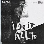 I Do It All EP by Galaxy