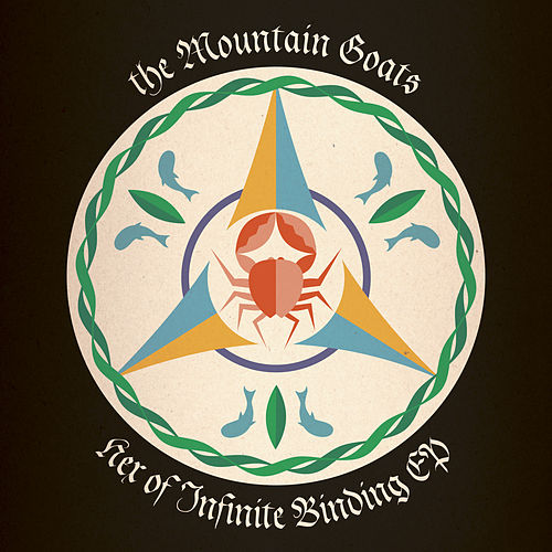 Hex of Infinite Binding EP by The Mountain Goats