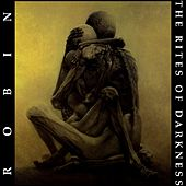 The Rites of Darkness van Robin