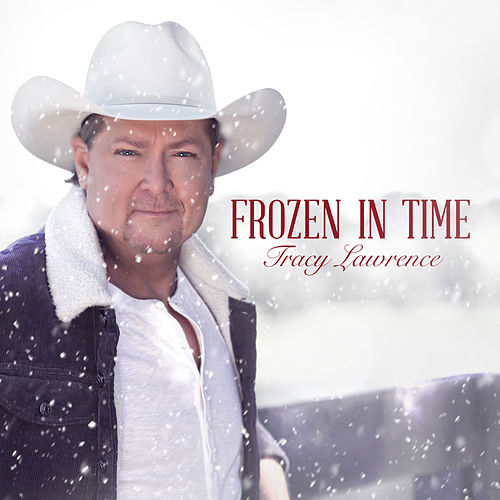Frozen In Time by Tracy Lawrence