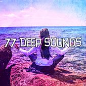 77 Deep Sounds de Meditación Música Ambiente