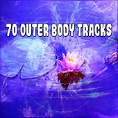 70 Outer Body Tracks von Massage Therapy Music