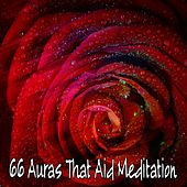 66 Auras That Aid Meditation von Lullabies for Deep Meditation