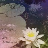 Love & the Lotus de Christopher