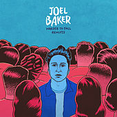 Harder To Fall (Remixes) de Joel Baker