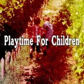 Playtime For Children de Canciones Para Niños