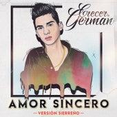 Amor Sincero (Versión Sierreño) by Crecer Germán