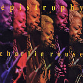 Epistrophy (Live) by Charlie Rouse